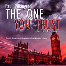 The One You Trust: Emma Holden Trilogy, Book 3 (       UNABRIDGED) by Paul Pilkington Narrated by Fiona Hardingham