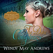 The Duke Conspiracy Audiobook by Wendy May Andrews Narrated by Juliet York
