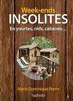 Week-ends insolites, yourtes, nids, cabanes