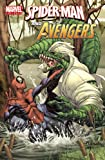 img - for Marvel Universe Avengers: Spider-Man and the Avengers (Marvel Adventures/Marvel Universe) book / textbook / text book