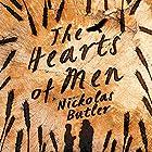 The Hearts of Men Hörbuch von Nickolas Butler Gesprochen von: Adam Verner