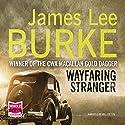 Wayfaring Stranger Hörbuch von James Lee Burke Gesprochen von: Will Patton