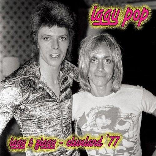 Iggy & Ziggy: Cleveland '77