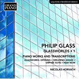 Glassworlds (Volume 1) - OEuvres pour piano et transcriptions