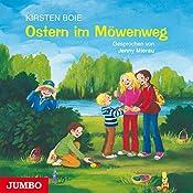 Ostern im Möwenweg (Möwenweg 7) | Kirsten Boie