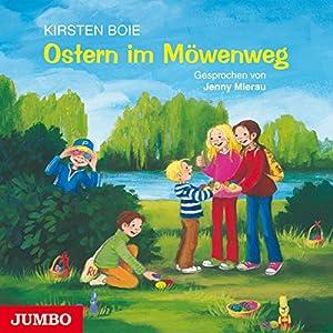 Ostern im Möwenweg (Möwenweg 7) Hörbuch