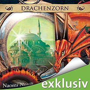 Drachenzorn (Die Feuerreiter Seiner Majestät 3) Hörbuch