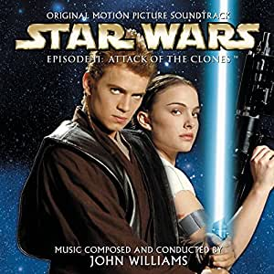 Star Wars Episode II: Attack of the Clones (Original Motion Picture Soundtrack)