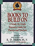 Books to Build On: A Grade-by-Grade Resource Guide for Parents and Teachers (Core Knowledge Series)