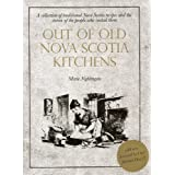 Out of Old Nova Scotia Kitchens 40th Annby Michael Howell