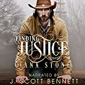 Finding Justice: Honkey Tonk Angels, Book 2 Audiobook by Ciana Stone Narrated by J. Scott Bennett
