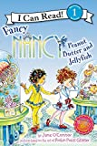 Fancy Nancy: Peanut Butter and Jellyfish (I Can Read Book 1)