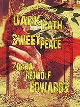 Dark Path, Sweet Peace (dark Lady Saga Book 6)