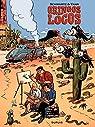 Gringos Locos, tome 1