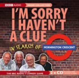 """I'm Sorry I Haven't a Clue"": In Search of Mornington Crescent (BBC Audio)"