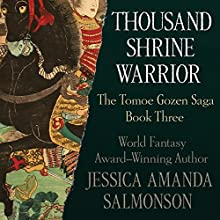 Thousand Shrine Warrior (       UNABRIDGED) by Jessica Amanda Salmonson Narrated by Allison Hiroto