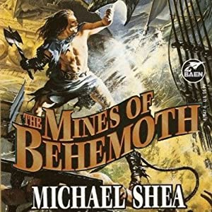 The Mines of Behemoth: Nifft, Book 2 | [Michael Shea]