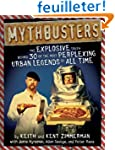 Mythbusters: The Explosive Truth Behi...