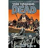 The Walking Dead Volume 21: All Out War Part 2 ~ Robert Kirkman