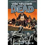 Robert Kirkman (Author), Charlie Adlard (Illustrator), Stefano Gaudiano (Illustrator)  Release Date: July 29, 2014  Buy new:  $14.99  $9.01