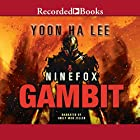 Ninefox Gambit Audiobook by Yoon Ha Lee Narrated by Emily Woo Zeller