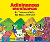 img - for Adivinanzas mexicanas. See Tosaasaaniltsiin, See Tosaasaaniltsiin (Mexican Riddles) (Libros Del Alba) (Spanish Edition) book / textbook / text book