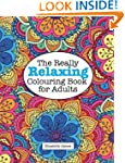 The Really Relaxing Colouring Book fo...