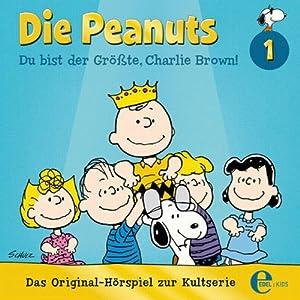 Du bist der Größte, Charlie Brown (Die Peanuts) Hörspiel