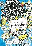 Tom Gates. Eins-a-Ausreden (und anderes cooles Zeug): Ein Comic-Roman (dtv junior)