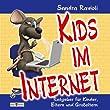 Kids im Internet: Ratgeber f�r Kinder,  Eltern und Gro�eltern