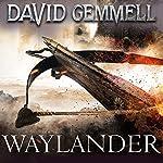 Waylander: Drenai, Book 3   David Gemmell