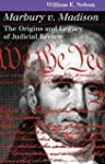 Marbury V. Madison: The Origins and L...