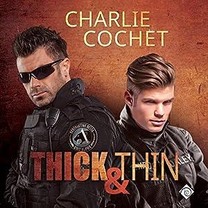Thick & Thin: Thirds, Book 8 Hörbuch von Charlie Cochet Gesprochen von: Mark Westfield
