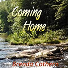 Coming Home | Livre audio Auteur(s) : Brenda Cothern Narrateur(s) : H. K. Kiting