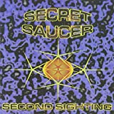 Second Sighting by Secret Saucer (2013-08-02)