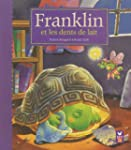 Franklin et les dents de lait