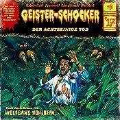 Der achtbeinige Tod (Geister-Schocker 17) | Wolfgang Hohlbein