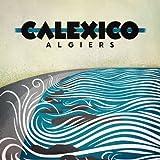 Calexico Algiers [VINYL]