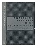 img - for Analyzing Japanese High Technologies: The Techno-Paradigm Shift book / textbook / text book