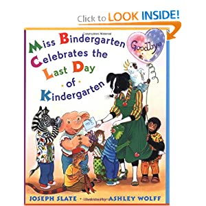 Miss Bindergarten Celebrates the Last Day of Kindergarten (Miss Bindergarten Books)