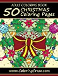 ADULT COLORING BOOK: 50 Christmas Col...