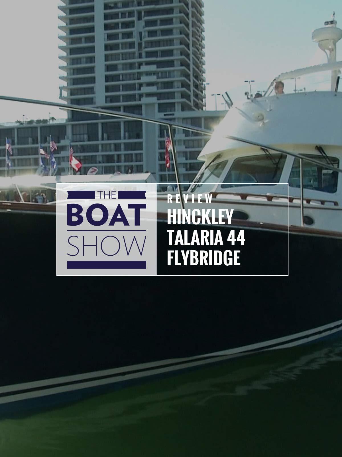 Review: Hinckley Talaria 44 Flybridge on Amazon Prime Instant Video UK