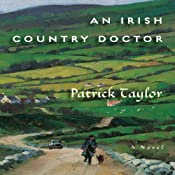 An Irish Country Doctor: A Novel | [Patrick Taylor]