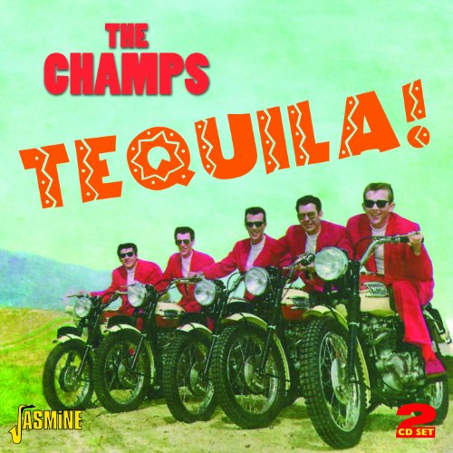 The Champs - Tequila! [original Recordings Remastered] 2cd Set - Zortam Music