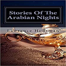 Stories of the Arabian Nights Audiobook by Lawrence Housman Narrated by John Pirhalla