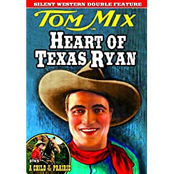 Tom Mix Double Feature: Heart of Texas Ryan (1917) (Silent ) / A Child of The Prairie (1925) (Silent)