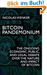 Bitcoin Pandemonium: The Ongoing Econ...