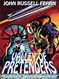 Valley of Pretenders: Classic Pulp Science Fiction Stories in the Vein of Stanley G. Weinbaum