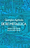 De Re Metallica (Dover Earth Science)