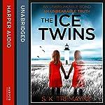 The Ice Twins | S. K. Tremayne